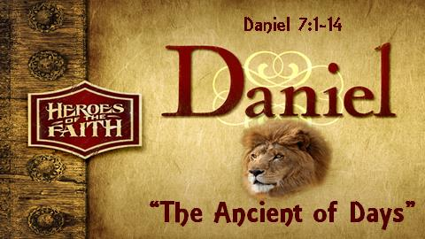 The Ancient of Days | Daniel 7:1-14