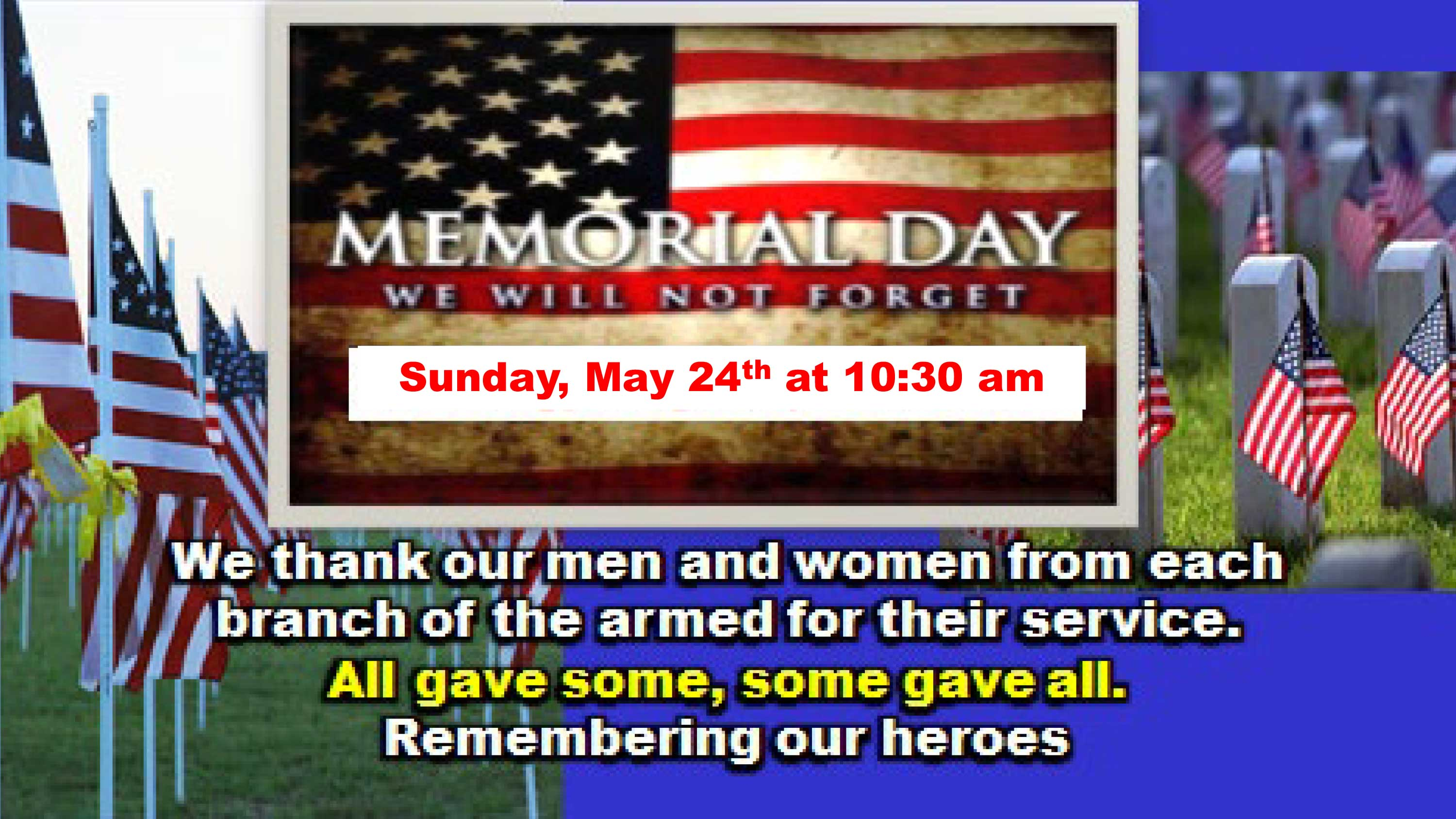 Memorial Day - We Will Not Forget